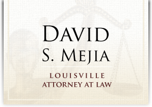 David S. Mejia | Louisville Criminal Defense Attorney
